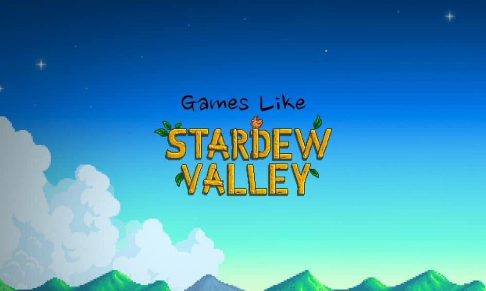 10 Games Like Stardew Valley in 2021