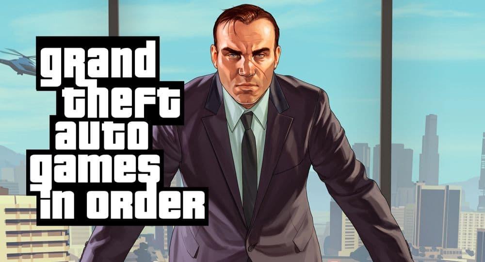 GTA Games in Order