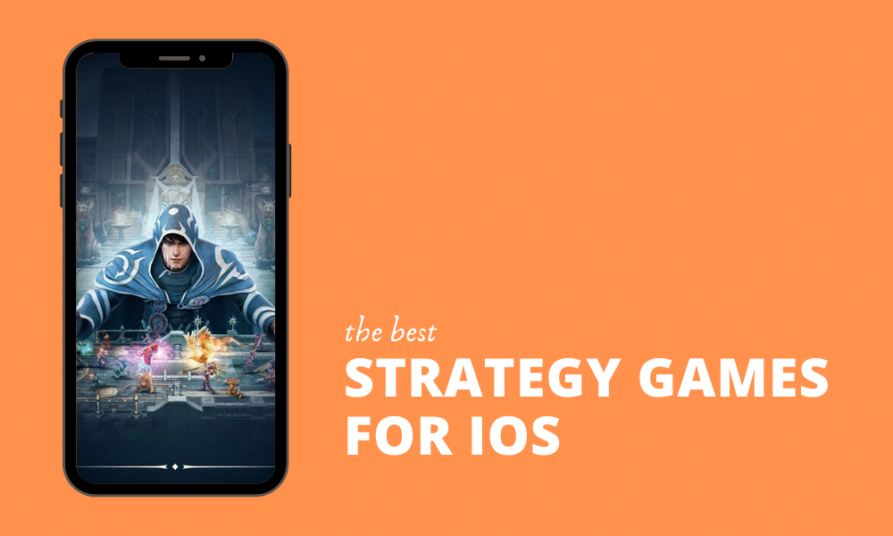 10 Best Strategy Games for iOS in 2021