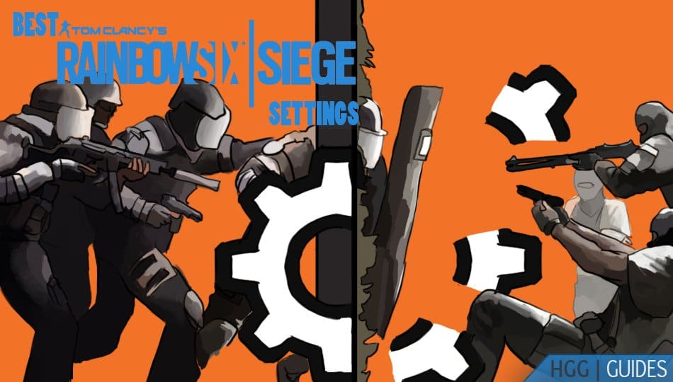 Best Rainbow Six Siege Settings (2021) for PC & Console