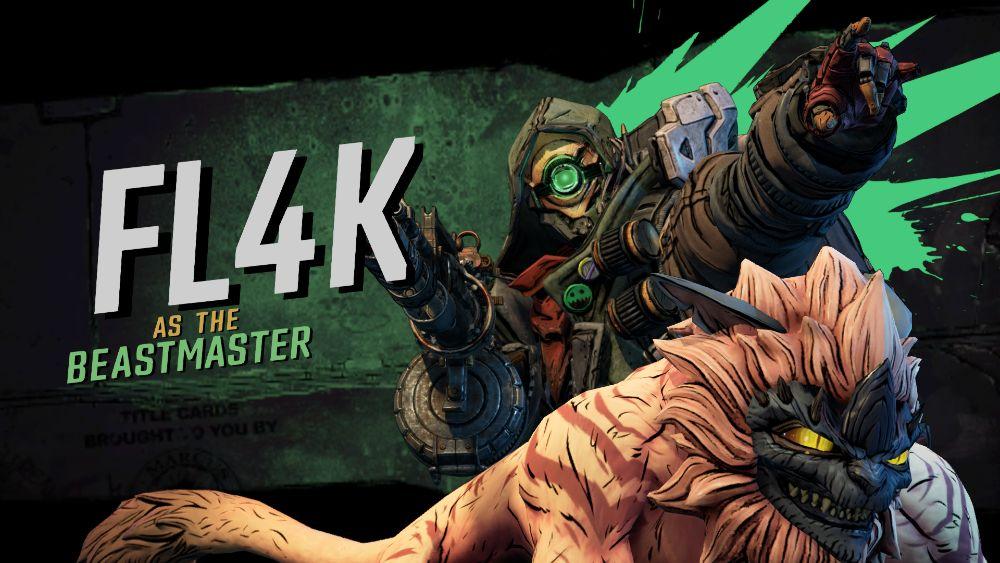 FL4K The Beast Master