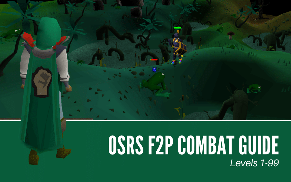 The Ultimate OSRS F2P Combat Guide for 2021 (1-99)