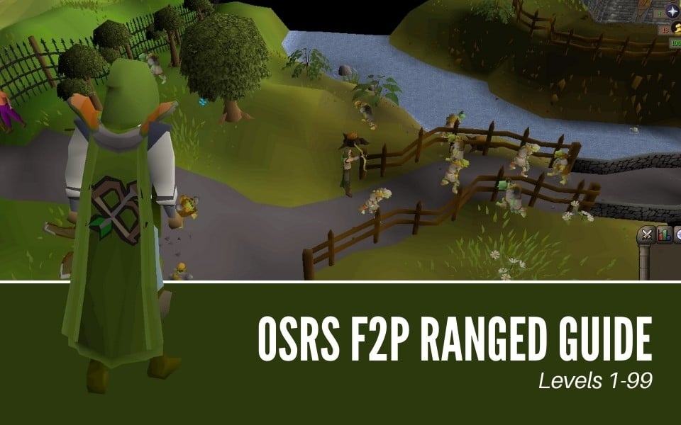 The Ultimate OSRS F2P Ranged Guide for 2021 (1-99)