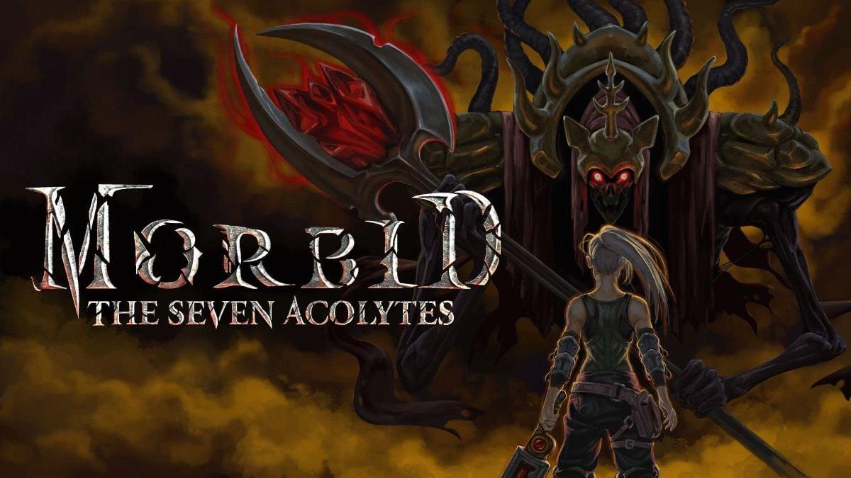 Morbid: The Seven Acolytes Review