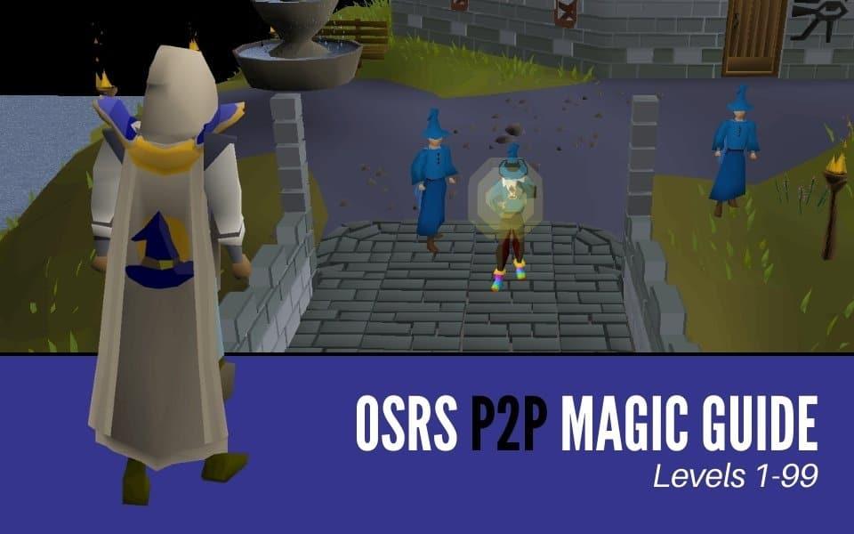 OSRS Magic Guide P2P