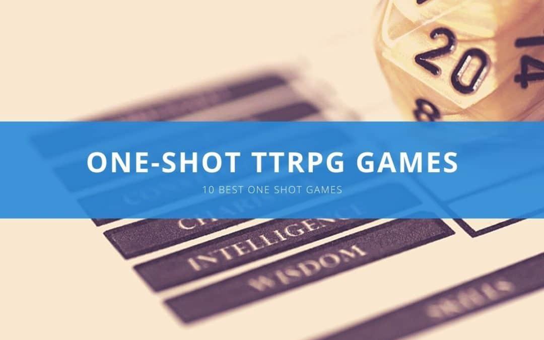Best One Shot RPGs