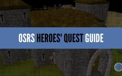 OSRS Heroes' Quest Complete Guide