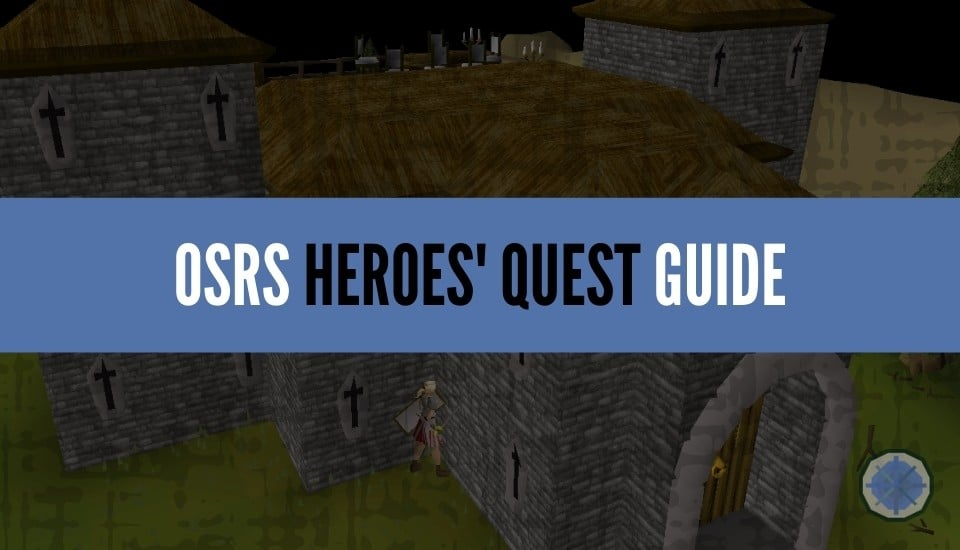 Heroes Quest OSRS Guide